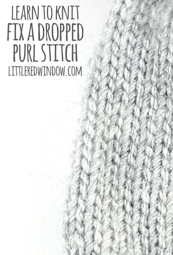 Learn To Knit Fix A Dropped Purl Stitch Little Red Window