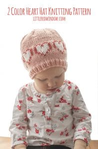 2 Color Heart Hat Knitting Pattern, perfect for Valentine's Day for you newborn, baby or toddler! | littleredwindow.com
