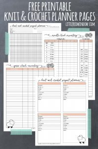 Free Printable Knitting Planner and Crochet Planner Pages, download, print and get organized!