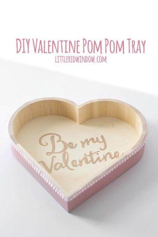 DIY Valentine Pom Pom Tray