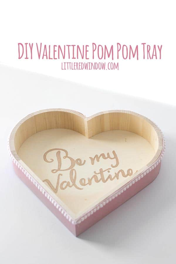 Make this cute DIY Valentine Pom Pom Tray, perfect for your home or makes a great gift!