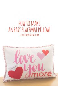 How to make an easy placemat pillow, no sewing machine necessary!