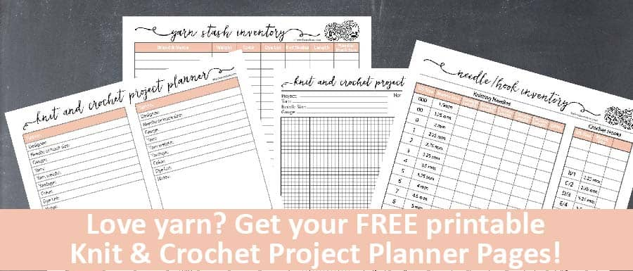 Download your own copy of these adorable FREE printable Knit & Crochet Project Planner Pages!