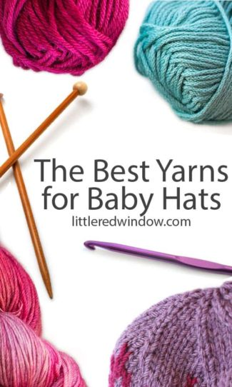 The Best Yarn for Baby Hats