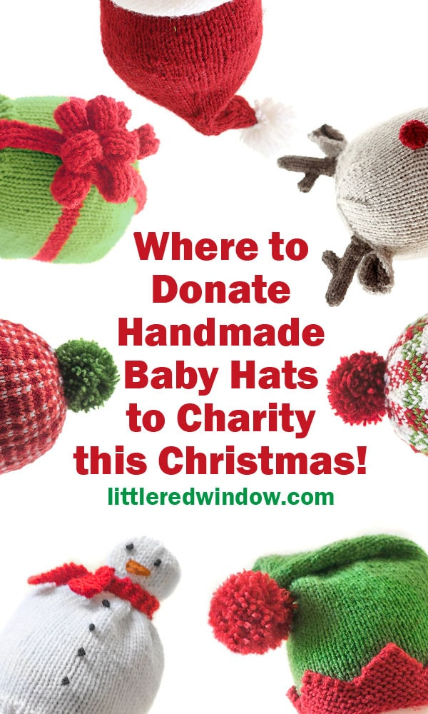 Make a difference this holiday season and find out where to donate handmade baby hats to charity for Christmas!