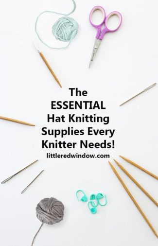 Essential Hat Knitting Supplies Every Knitter Needs!