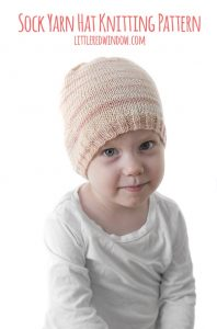 Sock Yarn Hat knitting pattern in sock or fingering weight yarn for your newborn, baby or toddler! | littleredwindow.com