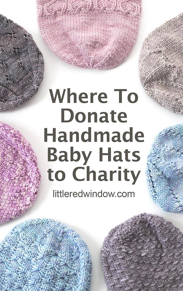 If you like to knit or crochet and want to do some good in the world, find out where to donate baby hats to charity and lots of other info including what sizes to make and what kinds of yarn to use!