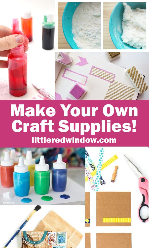 Great ideas for how to make your own craft supplies! It's the ultimate crafting guide!