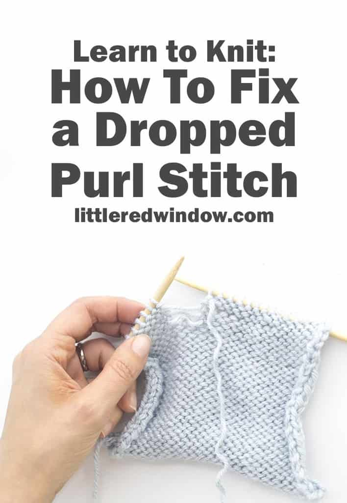 Learn to Knit – Fix a Dropped Purl Stitch