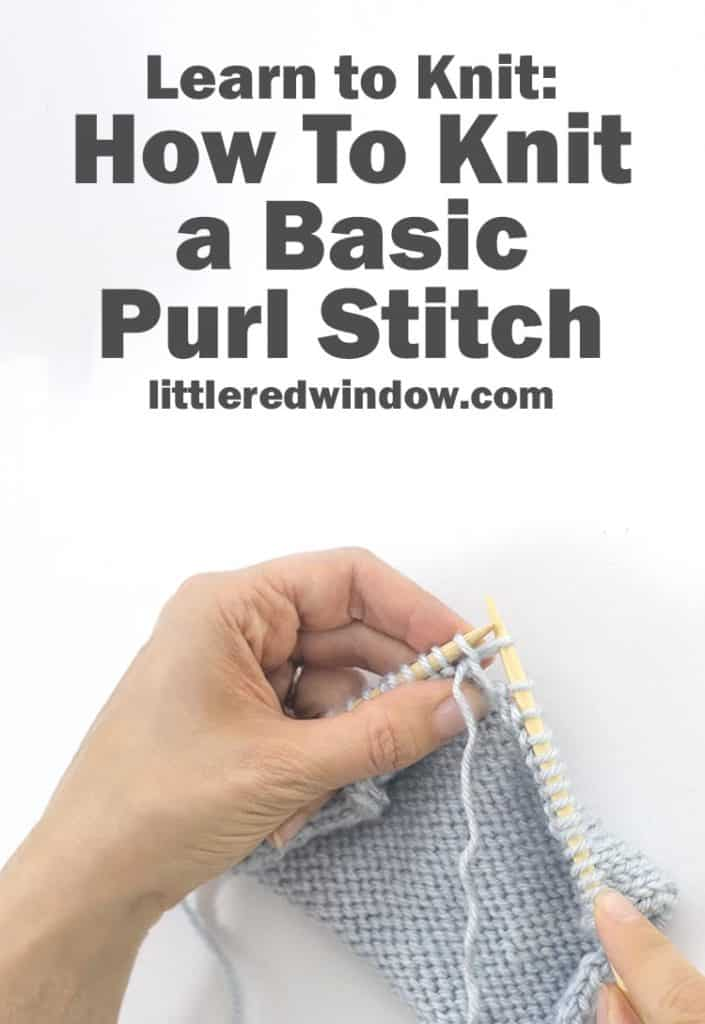 Learn how to knit a basic purl stitch!