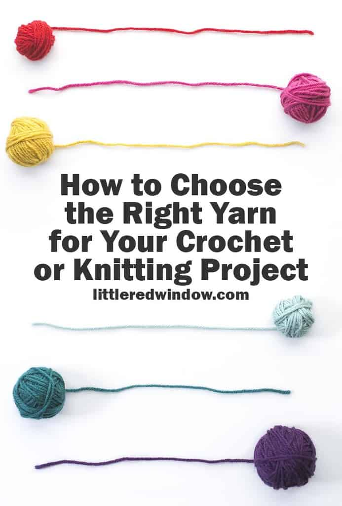 Learn how to choose the right yarn for your next crochet or knitting project from a rainbow of choices!