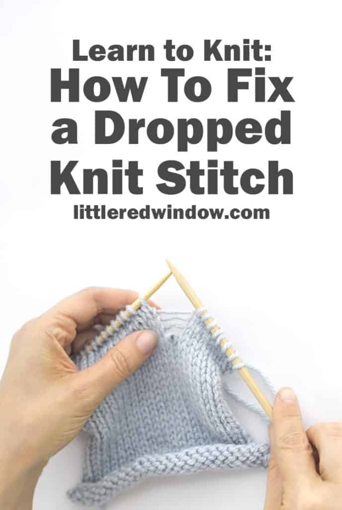 Learn how to quickly and easily fix a dropped knit stitch in your knitting project!
