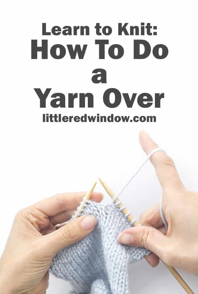 Learn how to do a yarn over, a basic increase between two knit stitches!