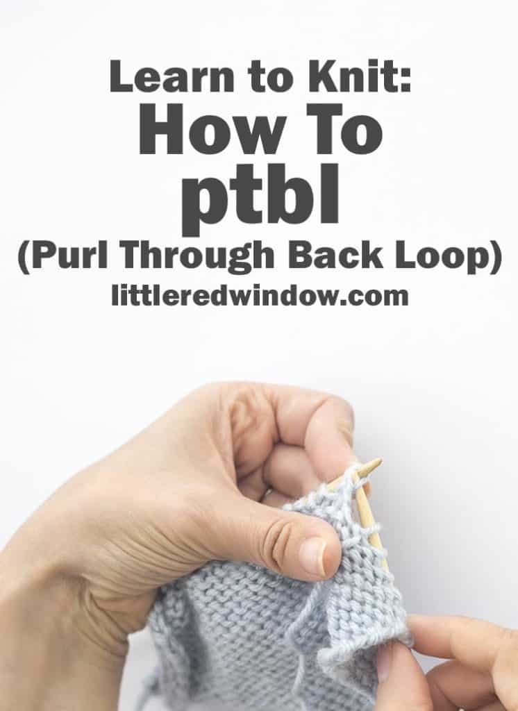 Learn how to knit a twisted purl stitch, the ptbl stitch with this easy tutorial!