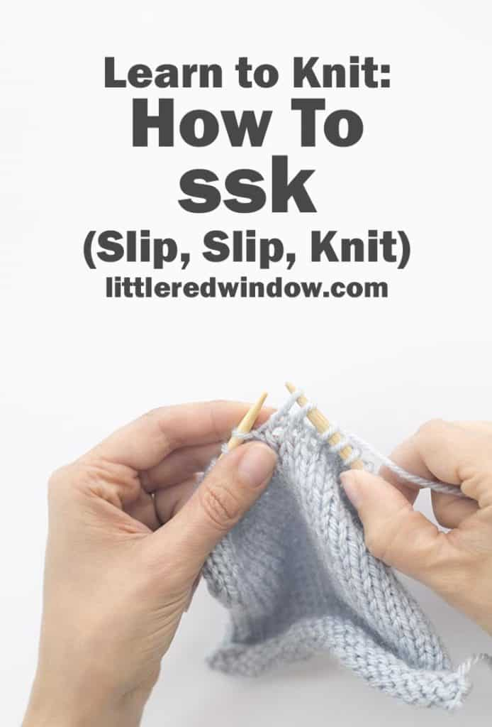 Learn how to ssk (slip, slip, knit) an easy left-leaning decrease stitch for your next knitting project!