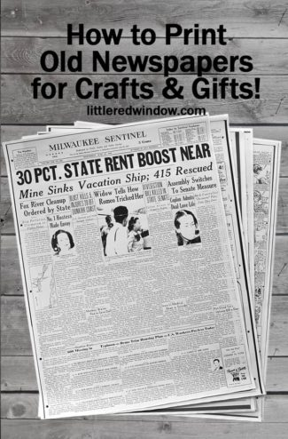 Learn how to find, download and print old, out-of-print newspapers for crafts and gifts!