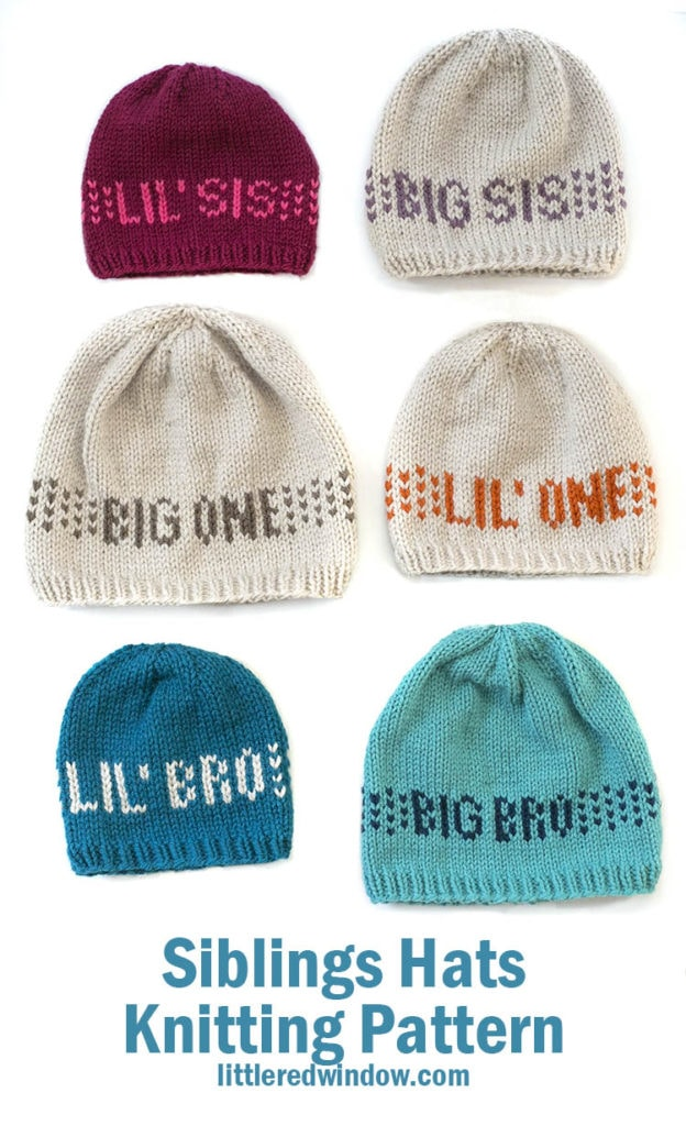 The Sibling Hats knitting pattern has instructions and 6 easy colorcharts to knit any sibling combination in any of 5 sizes! Inclues Big Bro, Lil' Bro, Big Sis, Lil' Sis, Big One & Lil' One!