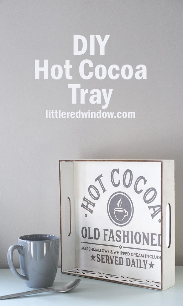 Adorable stenciled Hot Cocoa tray, this easy project is the perfect Christmas craft!