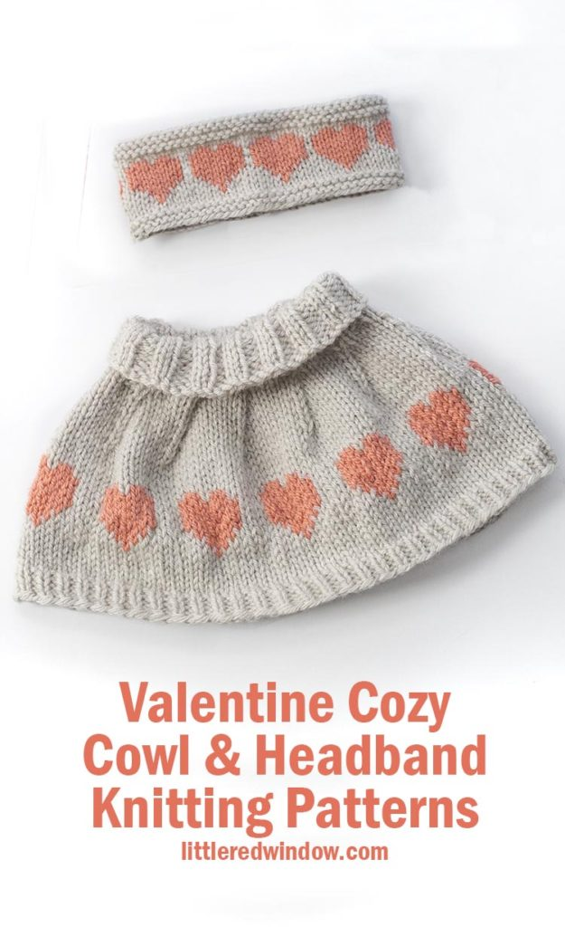 Knit up the matching Valentine Cozy Cowl and Cozy Headband set with these easy knitting patterns for your little Valentine!