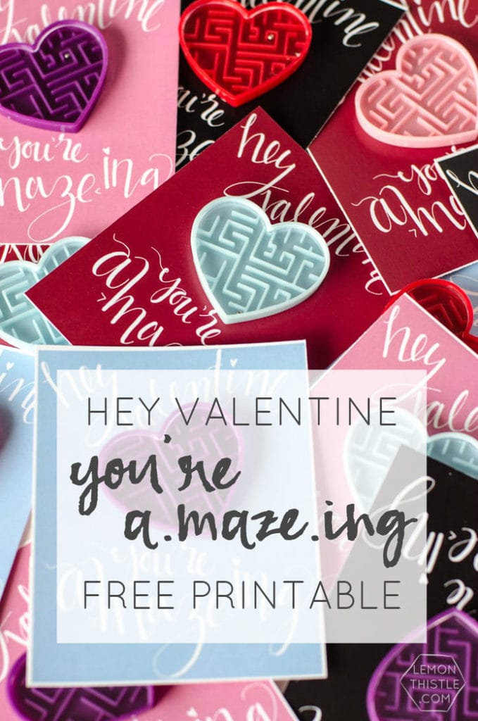 Hey Valentine, You're A-Maze-ing (Free Printable)