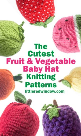 The Cutest Vegetable and Fruit Baby Hat Knitting Patterns