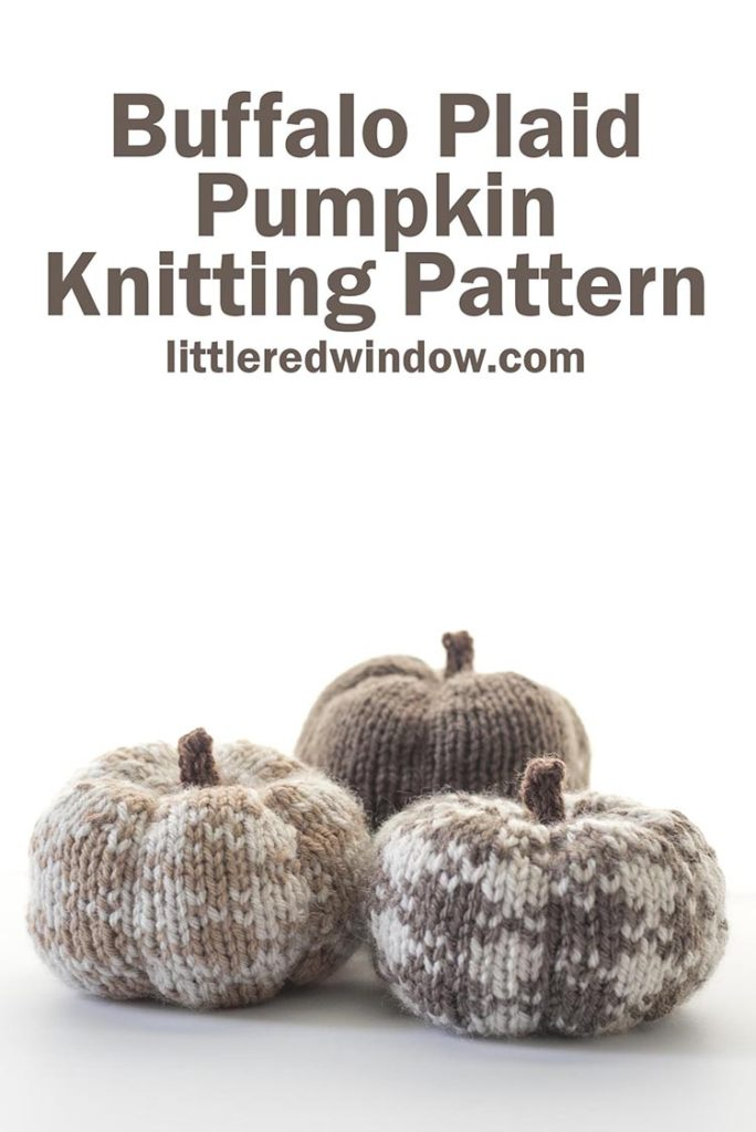 Buffalo Plaid Pumpkin Knitting Pattern, an easy and addictive knit for fall!