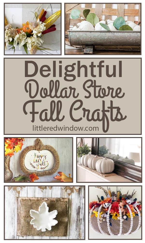 Delightful Dollar Store Fall Crafts to get you ready for the season of crisp air, colorful leaves and pumpkin treats!
