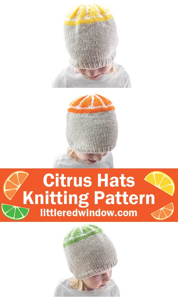 image showing little girl wearing three different tan knit hats with lemon orange and lime slice designs on the top and the words citrus hats knitting pattern