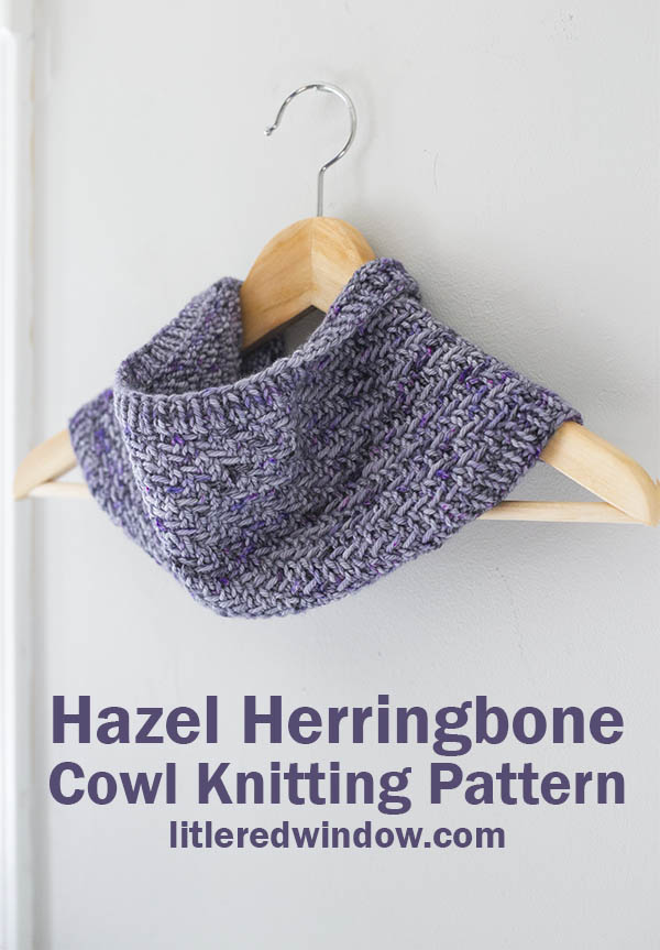 Hazel Herringbone Cowl knitting pattern, this gorgeous (but easy) cowl pattern is a great way to show off your favorite yarn!